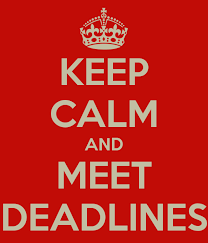keep calm and meet deadlines